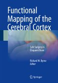 Functional Mapping of the Cerebral Cortex (eBook, PDF)