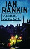 Das Gesetz des Sterbens / Inspektor Rebus Bd.20 (eBook, ePUB)