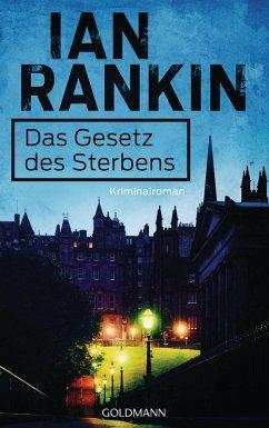 Das Gesetz des Sterbens / Inspektor Rebus Bd.20 (eBook, ePUB) - Rankin, Ian