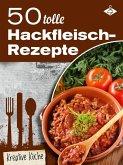 50 tolle Hackfleisch-Rezepte (eBook, ePUB)