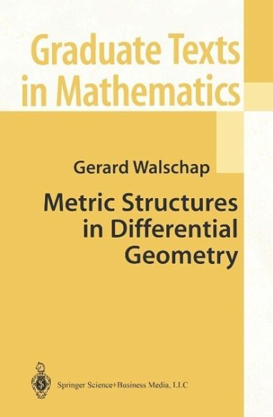 Metric Structures in Differential Geometry (eBook, PDF)