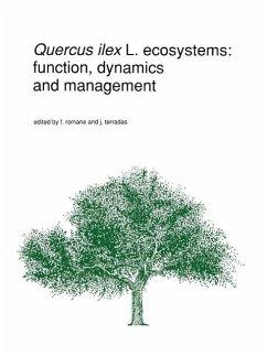 Quercus ilex L. Ecosystems: Function, Dynamics and Management