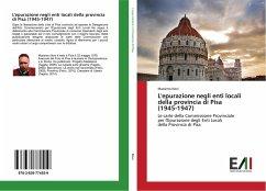 L'epurazione negli enti locali della provincia di Pisa (1945-1947)