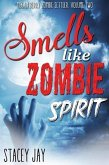 Smells Like Zombie Spirit (Megan Berry Zombie Settler, #2) (eBook, ePUB)