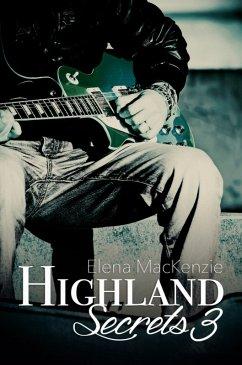 Highland Secrets 3 (eBook, ePUB) - Elena MacKenzie