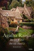 Agatha Raisin und der tote Richter & Agatha Raisin und der tote Tierarzt / Agatha Raisin Bd.1+2