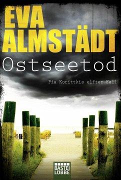Ostseetod / Pia Korittki Bd.11 - Almstädt, Eva