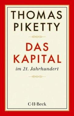 Das Kapital im 21. Jahrhundert - Piketty, Thomas