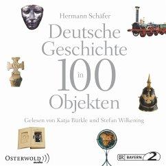 Deutsche Geschichte in 100 Objekten (MP3-Download) - Schäfer, Hermann