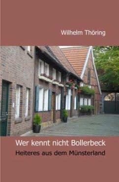 Wer kennt nicht Bollerbeck Erzählungen - Thöring, Wilhelm