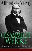 Gesammelte Werke: Historische Romane + Novellen (eBook, ePUB)