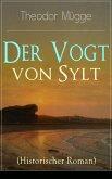 Der Vogt von Sylt (Historischer Roman) (eBook, ePUB)