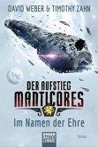 Im Namen der Ehre / Der Aufstieg Manticores Bd.1