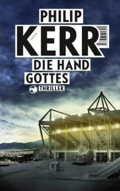 Die Hand Gottes / Scott Manson Bd.2 - Kerr, Philip