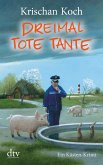 Dreimal Tote Tante / Thies Detlefsen Bd.4 (eBook, ePUB)