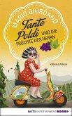 Tante Poldi und die Früchte des Herrn / Tante Poldi Bd.2 (eBook, ePUB)