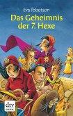 Das Geheimnis der siebten Hexe (eBook, ePUB)