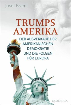 Trumps Amerika (eBook, ePUB) - Braml, Josef