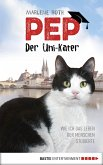 Pep, der Uni-Kater (eBook, ePUB)
