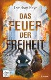Das Feuer der Freiheit / Timothy Wilde Bd.3 (eBook, ePUB)