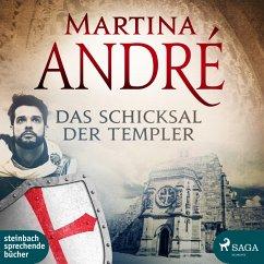 Das Schicksal der Templer / Die Templer Bd.3 (MP3-Download) - André, Martina