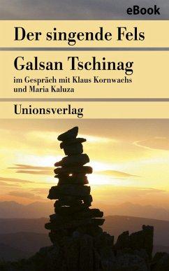 Der singende Fels ? Schamanismus, Heilkunde, Wissenschaft (eBook, ePUB)