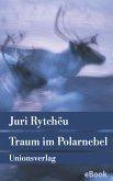 Traum im Polarnebel (eBook, ePUB)
