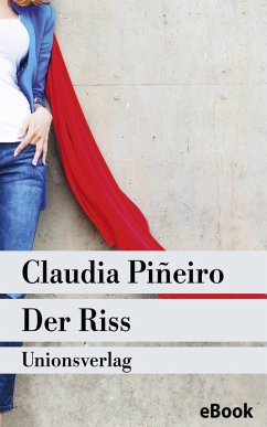 Der Riss (eBook, ePUB) - Piñeiro, Claudia