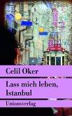 Lass mich leben, Istanbul (eBook, ePUB)