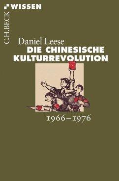 Die chinesische Kulturrevolution - Leese, Daniel