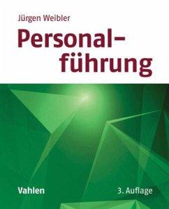 Personalführung - Weibler, Jürgen