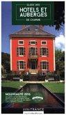 Guide 2016 des hôtels et auberges de charme en France