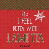 I feel betta with lametta. Mini-Kartenaufsteller