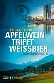 Apfelwein trifft Weissbier (eBook, ePUB)