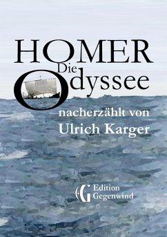 Homer: Die Odyssee (eBook, ePUB) - Karger, Ulrich