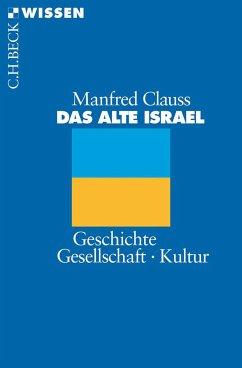 Das alte Israel (eBook, ePUB) - Clauss, Manfred