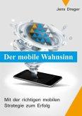 Der mobile Wahnsinn (eBook, ePUB)