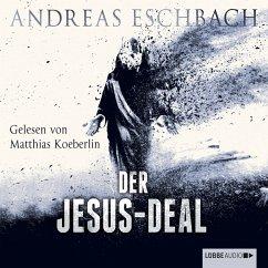 Der Jesus-Deal / Jesus Video Bd.2 (MP3-Download) - Eschbach, Andreas