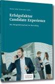 Candidate Experience Der Perspektivwechsel im Recruiting (eBook, PDF)