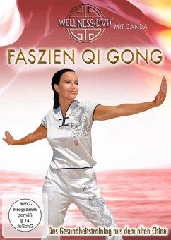 Faszien Qi Gong - Das Gesundheitstraining aus dem alten China - Canda