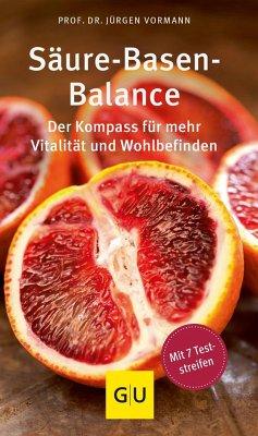 Säure-Basen-Balance - Vormann, Jürgen