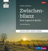 Zwischenbilanz. Eine Jugend in Berlin, 1 MP3-CD
