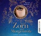 Zorn und Morgenröte / Tausend und eine Nacht Bd.1 (6 Audio-CDs)