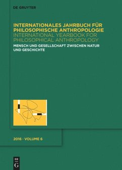 Internationales Jahrbuch für Philosophische Anthropologie / International Yearbook for Philosophical Anthropology 6. Mensch und Gesellschaft zwischen Natur und Geschichte
