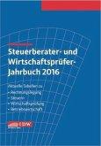 Steuerberater- und Wirtschaftsprüfer-Jahrbuch 2016