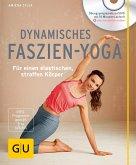 Dynamisches Faszien-Yoga (mit DVD)