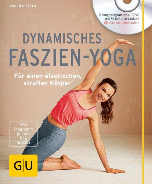 Dynamisches Faszien-Yoga (mit DVD) - Zylla, Amiena