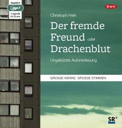 Der fremde Freund / Drachenblut, 1 MP3-CD - Hein, Christoph