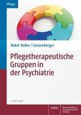 Pflegetherapeutische Gruppen in der Psychiatrie