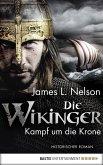 Kampf um die Krone / Die Wikinger Bd.1 (eBook, ePUB)